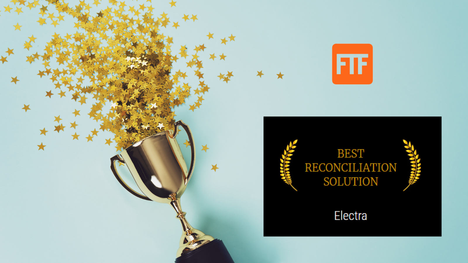 Electra Wins Sixth Consecutive FTF News Technology Innovation Award for Best Reconciliation Solution