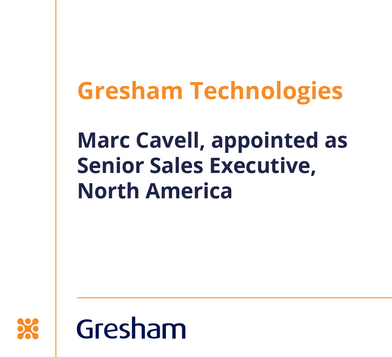 Gresham adds to North America sales team to meet growing demand